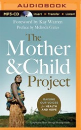 The Mother and Child Project: Raising Our Voices for Health and Hope - unabridged audiobook on MP3-CD