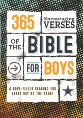 365 Encouraging Verses of the Bible for Boys: A Hope-Filled Reading for Every Day of the Year!