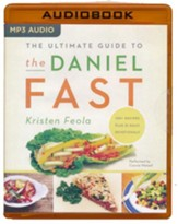 The Ultimate Guide to the Daniel Fast - unabridged audio book on MP3-CD