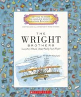 Getting to Know the World's Greatest  Inventors & Scientists: The Wright Brothers