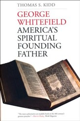 George Whitefield: America's Spiritual Founding Father [Paperback]