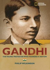 Gandhi: The Young Protester Who Founded a Nation