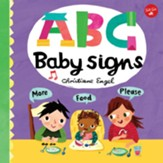 ABC Baby Signs: Learn baby sign language while you practice your ABCs!