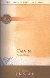 Calvin: Theological Treatises--Library of Christian Classics