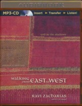 Walking from East to West: God in the Shadows - unabridged audio book on MP3-CD