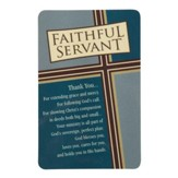 Faithful Servant Bookmark