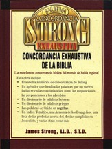 Nueva Concordancia Exhaustiva de la Biblia Strong  (New Strong's Exhaustive Concordance of the Bible)