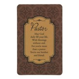 Pastor, May God Daily Fill Your Life Bookmark