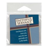 Faithful Servant Magnet