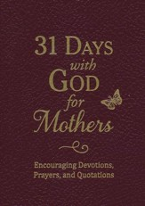 31 Days with God for Mothers - leatherette, burgundy