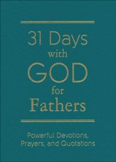 31 Days with God for Fathers - leatherette, teal