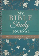 My Bible Study Journal: 180 Daily Reading Plans for Women