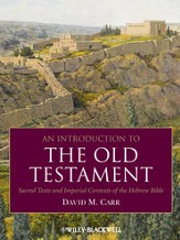 An Introduction to the Old Testament: Sacred Texts and Imperial Contexts of the Hebrew Bible - eBook