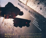Washed and Waiting: Reflections on Christian Faithfulness and Homosexuality - unabridged audio book on CD