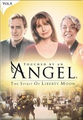 Touched By An Angel Collection, Volume 4: The Spirit of Liberty Moon