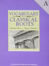 Vocabulary from Classical Roots Book A (Grade 7; Homeschool  Edition)