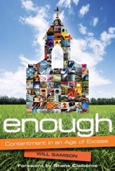 Enough: Contentment in an Age of Excess - eBook