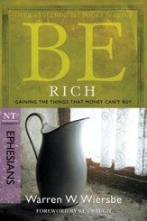 Be Rich: Gaining the Things That Money Can't Buy - eBook
