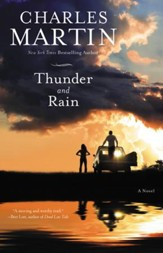 Thunder and Rain: A Novel - eBook