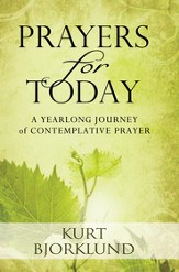 Prayers for Today: A Yearlong Journey of Contemplative Prayer - eBook