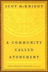 A Community Called Atonement: Living Theology - eBook