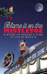 Blame It on the Mistletoe - eBook