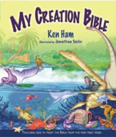 My Creation Bible: Teaching Kids to Trust the Bible From the Very First Verse - PDF Download [Download]
