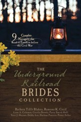 The Underground Railroad Brides Collection: 9 Couples Navigate the Road to Freedom Before the Civil War - Slightly Imperfect