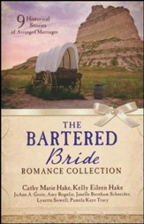 The Bartered Bride Romance Collection (slightly imperfect)