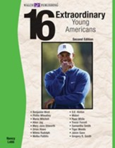 16 Extraordinary Young Americans, 2nd Edition - PDF Download [Download]