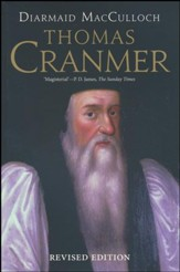 Thomas Cranmer: A Life, revised edition