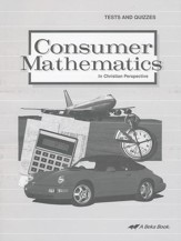 Abeka Consumer Mathematics in  Christian Perspective Tests  and Quizzes