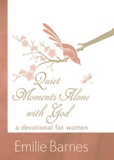 Quiet Moments Alone with God: A Devotional for Women - eBook