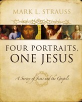 Four Portraits, One Jesus: An Introduction to Jesus and the Gospels - Slightly Imperfect
