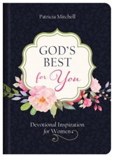 God's Best for You: Devotional Inspiration for Women