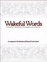 Wakeful Words: Classical Rhetorical Techniques in Literature
