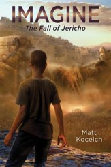Imagine. . .The Fall of Jericho