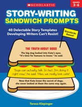 Story-Writing Sandwich Prompts: 40 Delectable Story Templates Developing Writers Can't Resist! - Slightly Imperfect