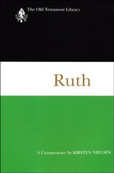 Ruth: Old Testament Library [OTL] (Paperback)