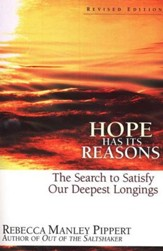 Hope Has Its Reasons: The Search to Satisfy Our Deepest Longings, Revised Edition