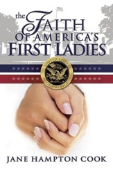 The Faith of America's First Ladies - eBook