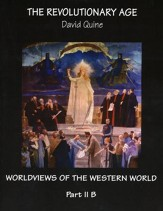 The Revolutionary Age, Part II B Worldviews of the Western World Year 2 Syllabus