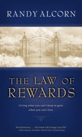 The Law of Rewards: Giving what you can't keep to gain what you can't lose. - eBook