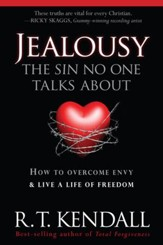 Jealousy-The Sin No One Talks about: How to Overcome Envy and Live a Life of Freedom - eBook