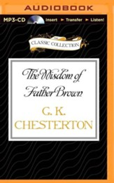The Wisdom of Father Brown - unabridged audio book on CD