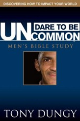 Dare to Be Uncommon Men's Bible Study (download) - PDF Download [Download]