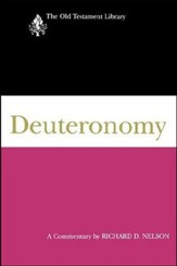 Deuteronomy: Old Testament Library [OTL] (Paperback)