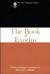 The Book of Exodus: Old Testament Library [OTL] (Paperback)