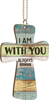 I Am With You Always Car Charm