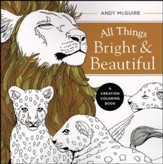 All Things Bright & Beautiful: A Creation Coloring Book